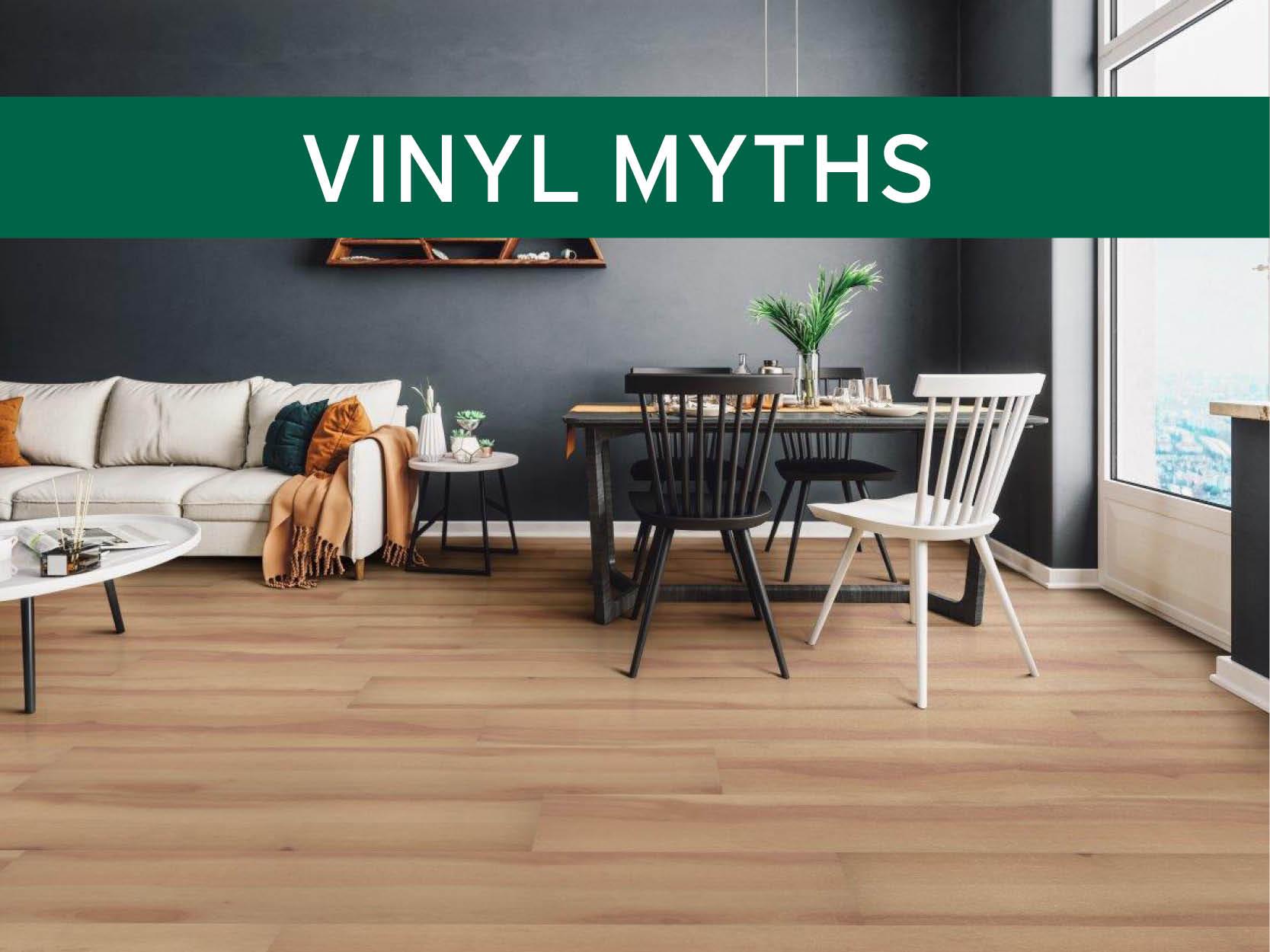 Vinyl Flooring Myths