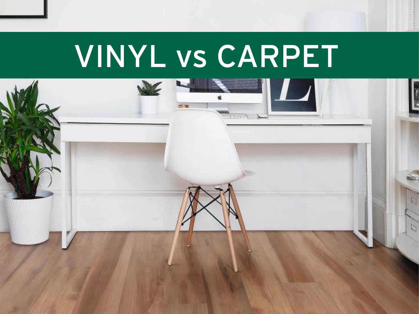 Vinyl vs Carpet